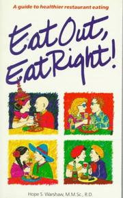 Cover of: Eat Out, Eat Right: A Guide to Healthier Restaurant Eating