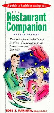 Cover of: The restaurant companion: a guide to healthier eating out