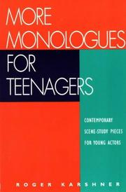 Cover of: More monologues for teenagers: Roger Karshner.