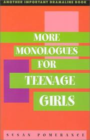 Cover of: More monologues for teenage girls | Susan Pomerance