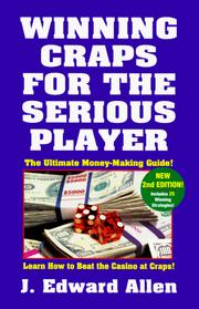 Cover of: Winning craps for the serious player | J. Edward Allen