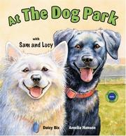 Cover of: At the Dog Park With Sam And Lucy (Sit! Stay! Read!)