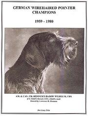 Cover of: German Wirehaired Pointer Champions, 1959-1980