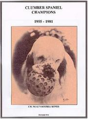 Cover of: Clumber Spaniel Champions, 1955-1981