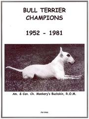 Cover of: Bull Terrier Champions 1952-1981