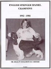 Cover of: English Springer Spaniel Champions, 1952-1981