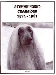Cover of: Afghan Hound Champions, 1934-1981