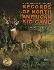 Cover of: Records of North American Big Game, 12th (Records of North American Big Game)