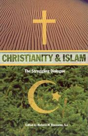 Cover of: Christianity and Islam: The Struggling Dialogue (Modern Theological Themes: Selections from the Literature, Vol 4)