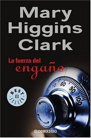 Cover of: Fuerza Del Engano, La | Mary Higgins Clark