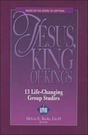 Cover of: Jesus, King of Kings