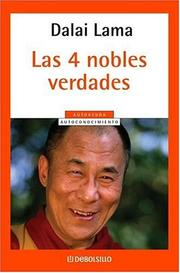 Cover of: Cuatro Nobles Verdades, Las: Fundamentals of the Buddhist teachings