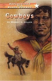 Cover of: Cowboys (Reflections of a Black Cowboy) | Robert H. Miller