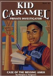 Cover of: The Case of the Missing Ankh (Kid Carmel Private Investigator, No 1)