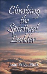 Cover of: Climbing The Spiritual Ladder
