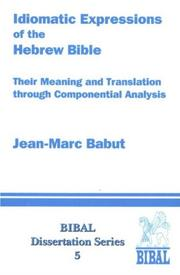 Cover of: The Idiomatic Expressions of the Hebrew Bible