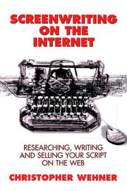 Cover of: Screenwriting on the Internet | Christopher Wehner