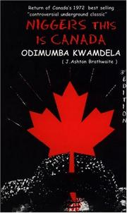 Cover of: Niggers, This Is Canada | Odimumba Kwamdela