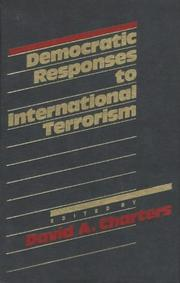 Cover of: Democratic responses to international terrorism |
