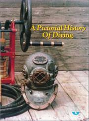 Cover of: The Undersea and Hyperbaric Medical Society, Inc. presents a pictorial history of diving