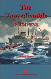 Cover of: The unpredictable mistress | Harris B. Stewart