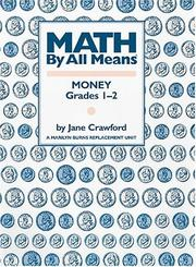 Cover of: MATH BY ALL MEANS MONEY