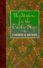 Cover of: Meditations for the twelve steps | Friends in Recovery.