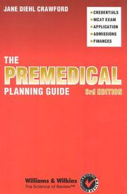 The premedical planning guide by Jane Diehl Crawford