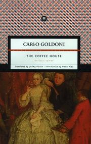 Cover of: The coffee house: a comedy in three acts