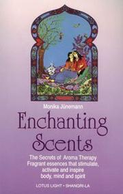 Cover of: Enchanting Scents (Secrets of Aromatherapy) | Monika Junemann