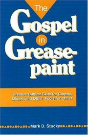 Cover of: The gospel in greasepaint