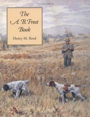 Cover of: A.B. Frost Book, The | Henry Reed