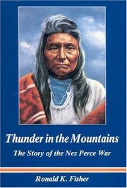 Cover of: Thunder in the mountains: the story of the Nez Perce War