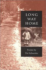 Cover of: Long way home | Pat Schneider