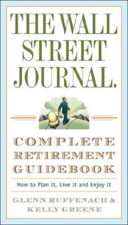 Cover of: The Wall Street Journal. Complete Retirement Guidebook | Glenn Ruffenach