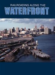 Cover of: Railroading along the waterfront | Eli Rantanes