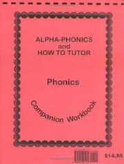 Cover of: Alpha-Phonics and How to Tutor Phonics Companion Workbook |