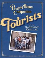 Cover of: Tourists with Garrison Keillor (Prairie Home Companion)