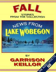 Cover of: News from Lake Wobegon Fall: News From Lake Wobegon