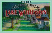 Cover of: More News from Lake Wobegon