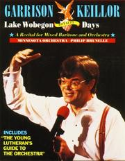 Cover of: Lake Wobegon Loyalty: A Recital for Mixed Baritone and Orchestra (Lake Wobegon)