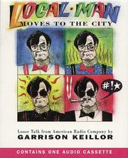 Cover of: Local Man Moves to the City: Loose Talk from American Radio Company