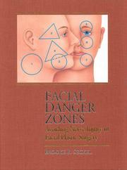 Cover of: Facial danger zones: avoiding nerve injury in facial plastic surgery