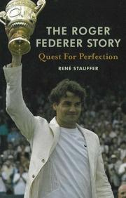 Cover of: The Roger Federer Story | Rene Stauffer