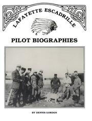 Cover of: Lafayette Escadrille pilot biographies