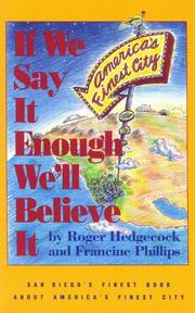 Cover of: If we say it enough we