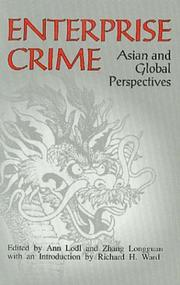 Cover of: Enterprise crime | edited by Ann Lodl and Zhang Longguan ; with an introduction by Richard H. Ward.
