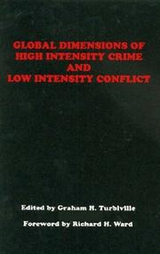 Cover of: Global dimensions of high intensity crime and low intensity conflict |