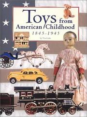Cover of: Toys from American childhood, 1845-1945 | Tim Luke