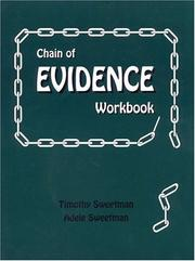 Cover of: Chain of Evidence Workbook | Timothy Sweetman